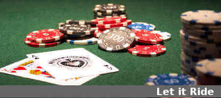 How to play Let It Ride Stud Poker